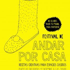 FESTIVAL DE ANDAR POR CASA....Y VAN 7!!!